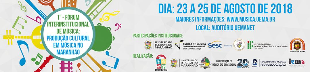 Banner Virtual do I Fórum Interinstitucional de Música da UEMA